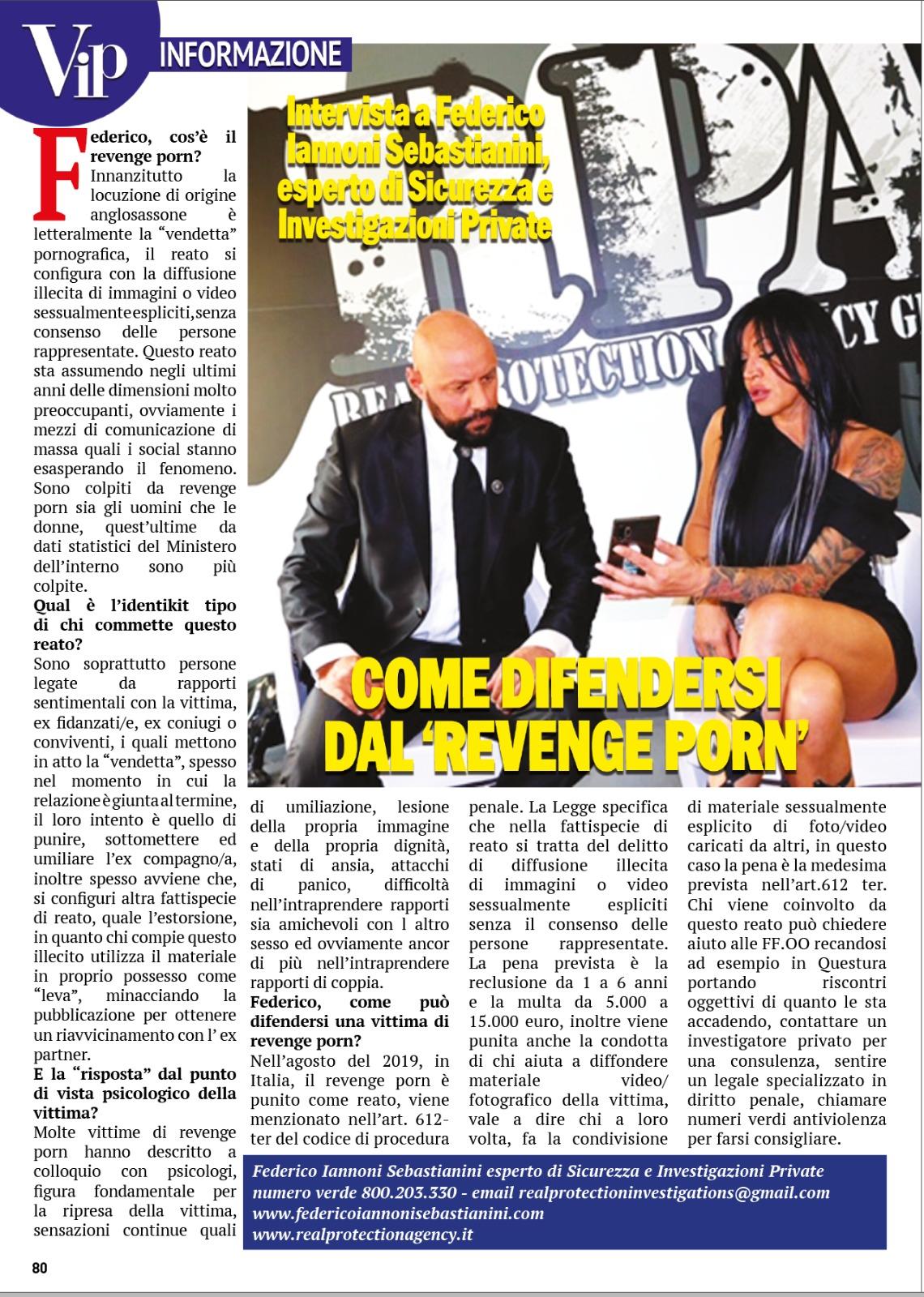 Intervista anteprima in uscita prevista per il 25.09 su settimanale VIP tematica trattata il reato di Revenge Porn
