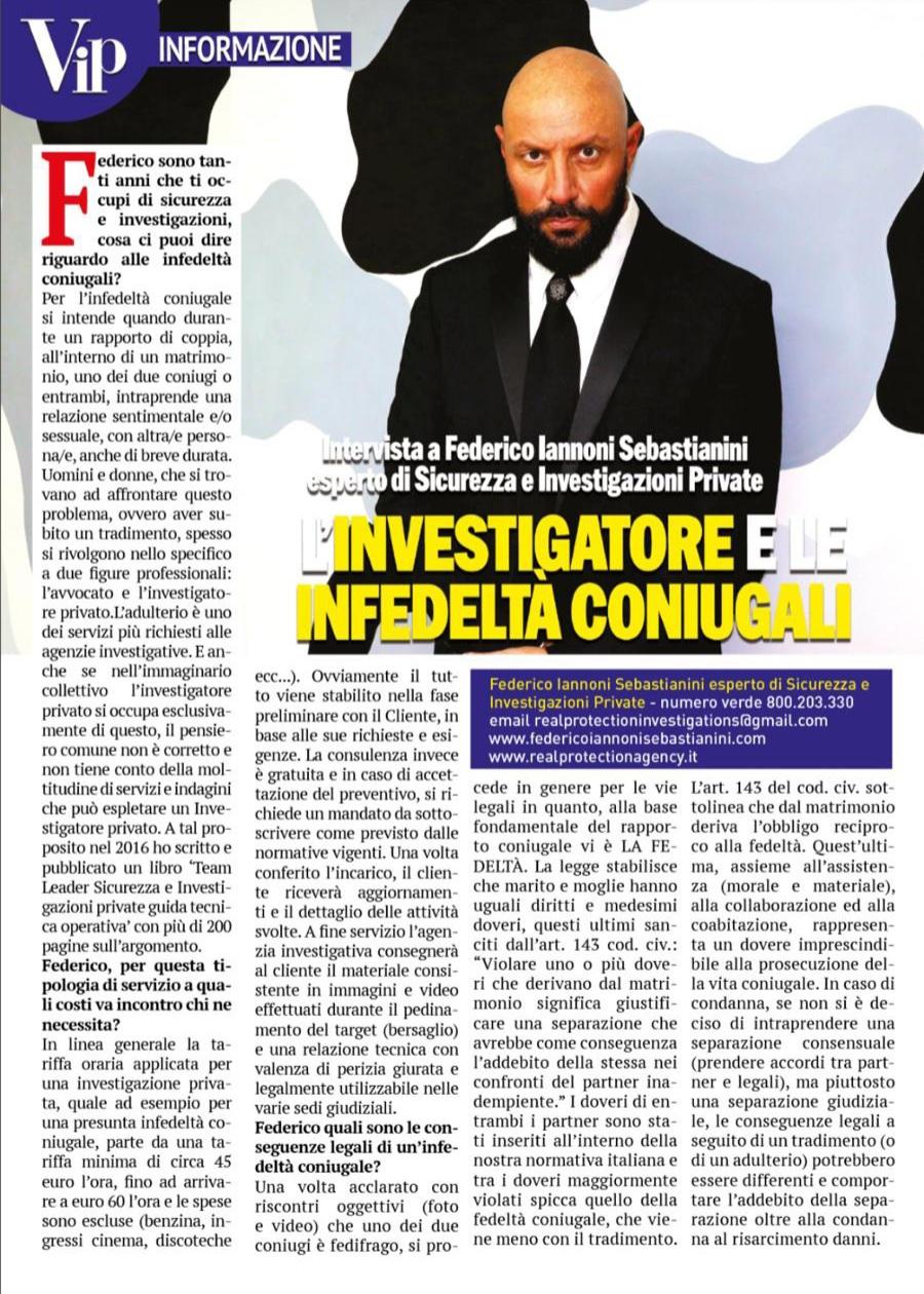 Intervista in anteprima, in uscita prevista per il 20 Novembre, su settimanale VIP, tematica trattata L'infedeltà coniugale